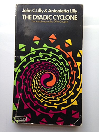 9780586082768: The dyadic cyclone: The autobiography of a couple