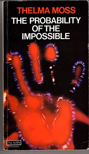 9780586082997: Probability of the Impossible: Scientific Discoveries and Explorations in the Psychic World