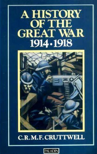 9780586083987: A History of the Great War, 1914-18 (Paladin Books)