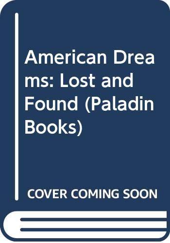 9780586084083: American Dreams: Lost and Found (Paladin Books)