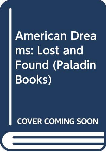 9780586084083: AMERICAN DREAMS - Lost and Found