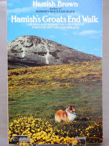 9780586084267: Hamish's Groats End Walk: One Man and His Dog on a Hill Route through Britain and Ireland