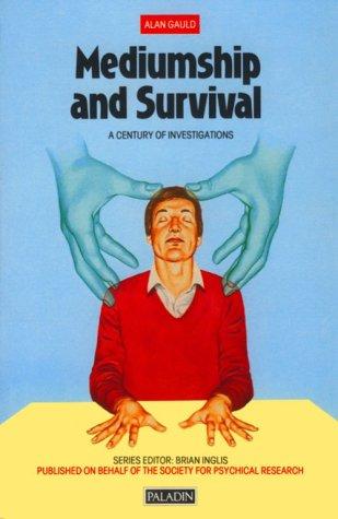 9780586084298: Mediumship And Survival