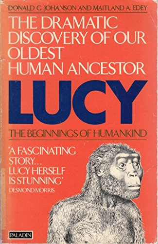 lucy the beginning of humankind essay Lucy: the beginnings of humankind - how our oldest human ancestor was discovered--and who she was--cover - anatomy - ethiopia.