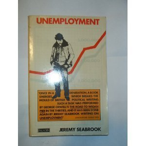Unemployment: Seabrook, Jeremy