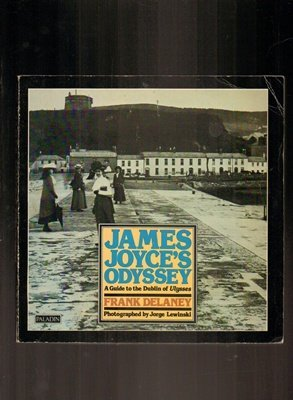 9780586084502: James Joyce's Odyssey: Guide to the Dublin of