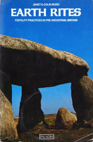 9780586084526: Earth Rites: Fertility Practices in Pre-industrial Britain (Paladin Books)