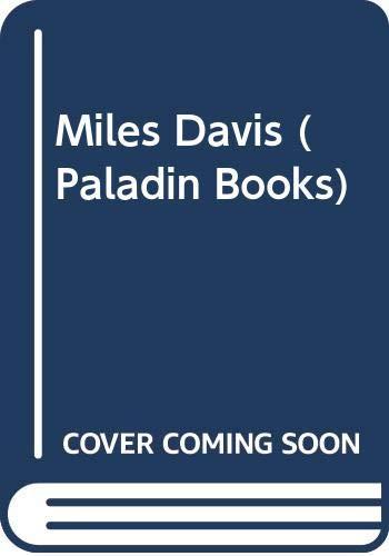 9780586084564: Miles Davis (Paladin Books)