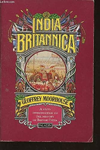 9780586084809: India Britannica (Paladin Books)