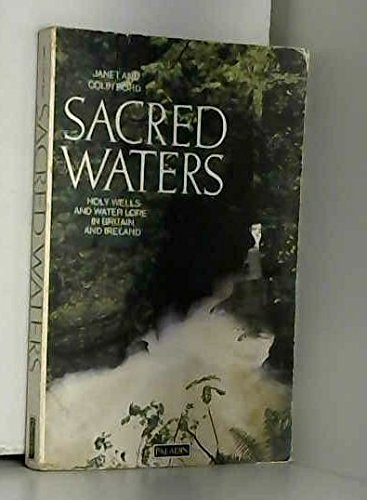 9780586085240: Sacred Waters: Holy Wells and Water Lore in Britain and Ireland (Paladin Books)