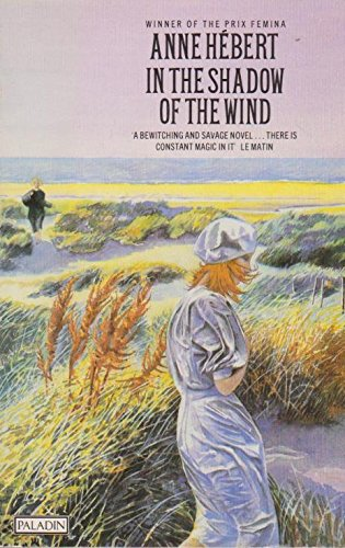 In the Shadow of the Wind (Paladin: Hebert, Anne