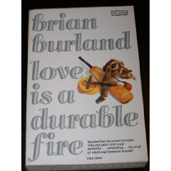 Love is a Durable Fire: Burland Brian