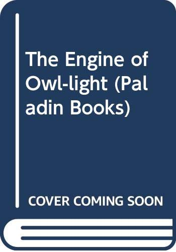 9780586085936: The Engine of Owl-light (Paladin Books)