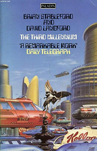 9780586085950: The Third Millennium: The History of the World, 2000-3000 A.D. (Paladin Books)