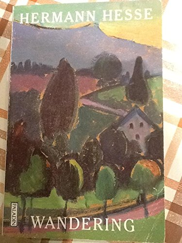 Wandering (Paladin Books) (0586086110) by Hermann Hesse