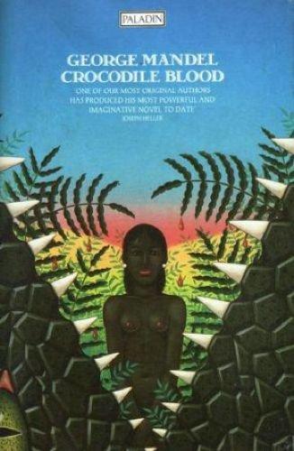 Crocodile Blood (Paladin Books): Mandel, George