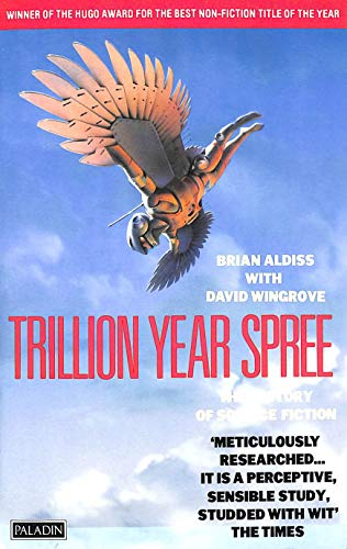 9780586086841: Trillion Year Spree ; the History of Science Fiction