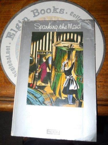 9780586086919: Spanking the Maid (Paladin Books)