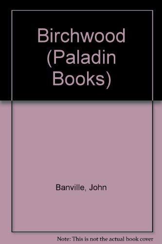 9780586086988: Birchwood (Paladin Books)