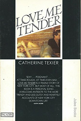 9780586087145: Love Me Tender (Paladin Books)