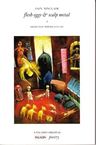 9780586087282: Flesh Eggs and Scalp Metal (Paladin Books)