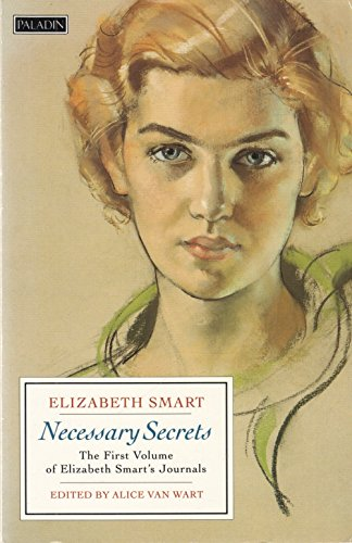9780586087404: Necessary Secrets: Journals of Elizabeth Smart