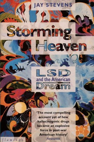 9780586087961: Storming Heaven: LSD and the American Dream