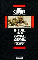 9780586087992: If I Die in a Combat Zone (Paladin Books)