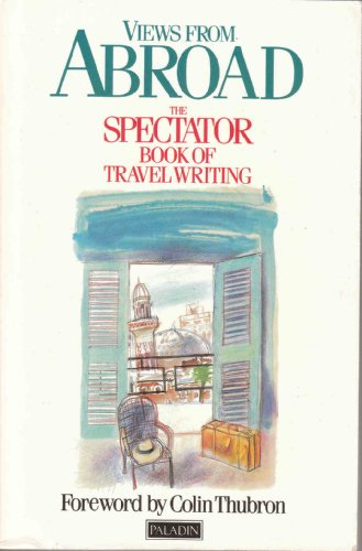 """Views from Abroad: """"Spectator"""" Book of Travel: Philip Marsden-Smedley, Jeffrey"""