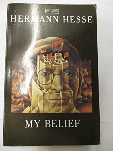 9780586088975: My Belief: Essays on Life and Art (Paladin Books)