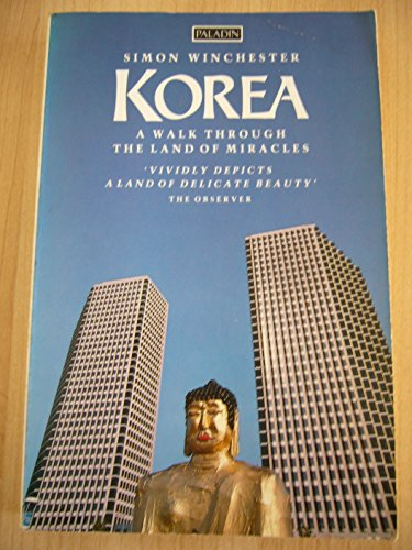 Korea: a walk through the land of: Winchester, Simon