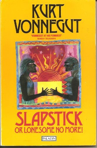 Slapstick, or Lonesome No More (Paladin Books) (9780586089026) by Kurt Vonnegut