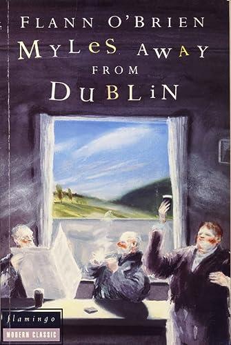 9780586089491: Myles away from Dublin