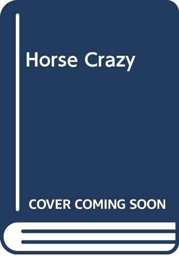 9780586089637: Horse Crazy
