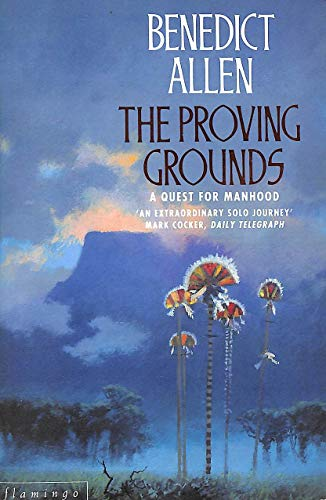9780586090091: The Proving Grounds: A Quest for Manhood