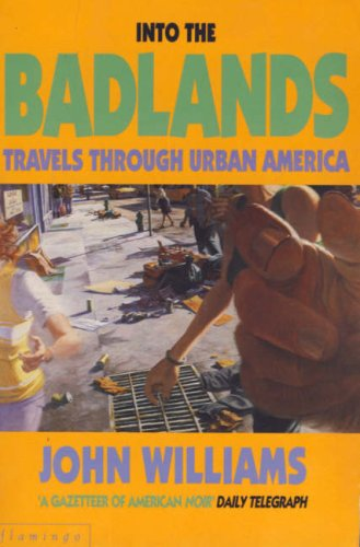 9780586090183: Into the Badlands: Travels Through Urban America
