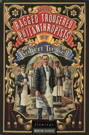 9780586090367: The Ragged Trousered Philanthropists (Flamingo modern classics)