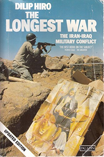 9780586090381: The Longest War: Iran-Iraq Military Conflict