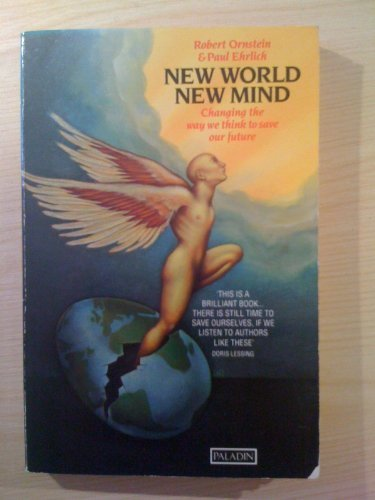 New World New Mind Changing the Way We (9780586090480) by Robert Ornstein