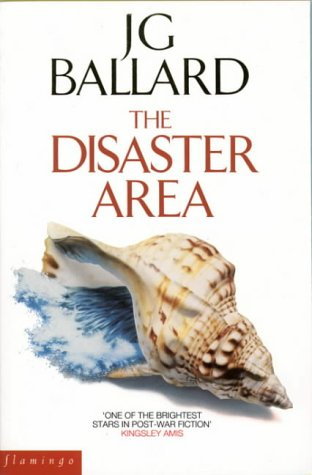 9780586090718: The Disaster Area