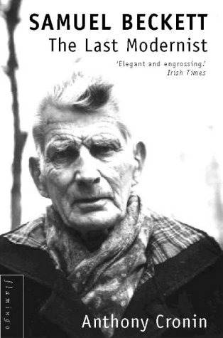 9780586090763: Samuel Beckett: The Last Modernist