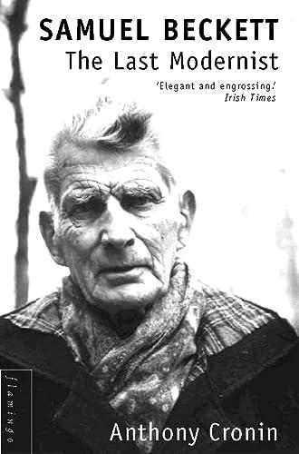 9780586090763: Samuel Beckett: The Last Modernist