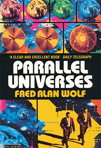 9780586091043: Parallel Universes: The Search for Other Worlds