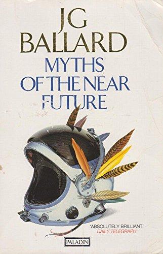 9780586091128: Myths of the Near Future