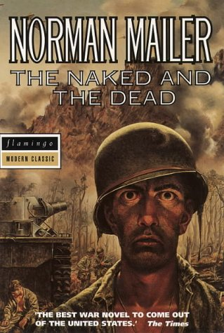 9780586091159: The Naked and the Dead (Flamingo modern classics)