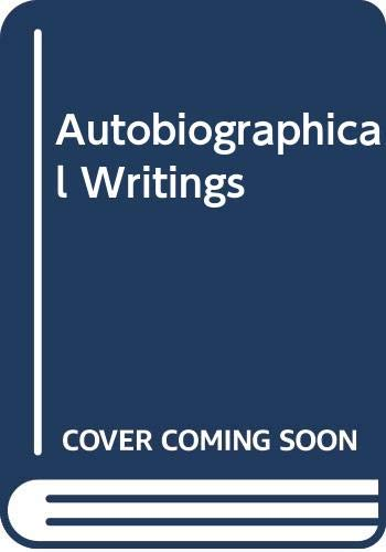 9780586091227: AUTOBIOGRAPHICAL WRITINGS