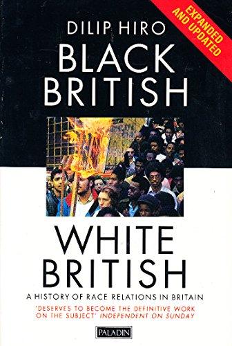 9780586091371: Black British, White British
