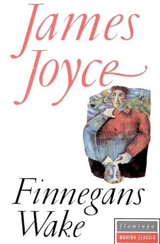 Finnegans Wake (Flamingo modern classics): Joyce, James