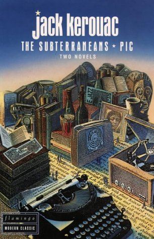 9780586091609: The Subterraneans * Pic - Two Novels