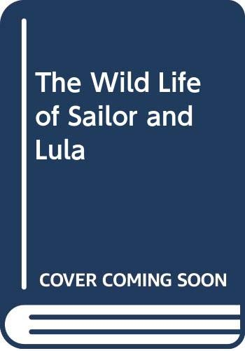 Sailor's Holiday: The Wild Life of a Sailor and Lula (9780586091913) by Barry Gifford